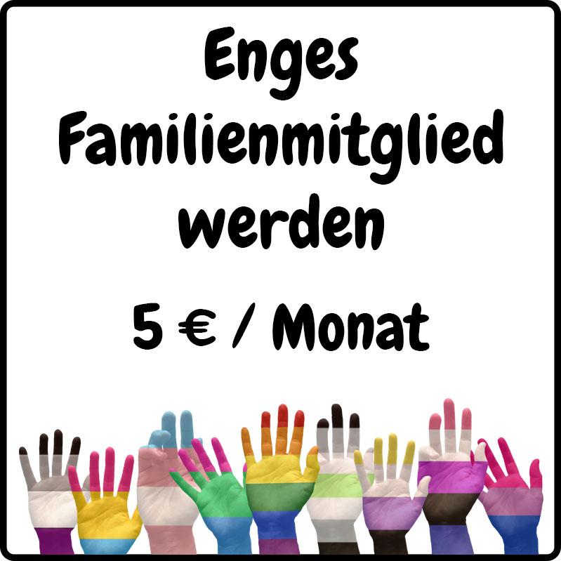 Enges Familienmitglied werden für 5€ im Monat