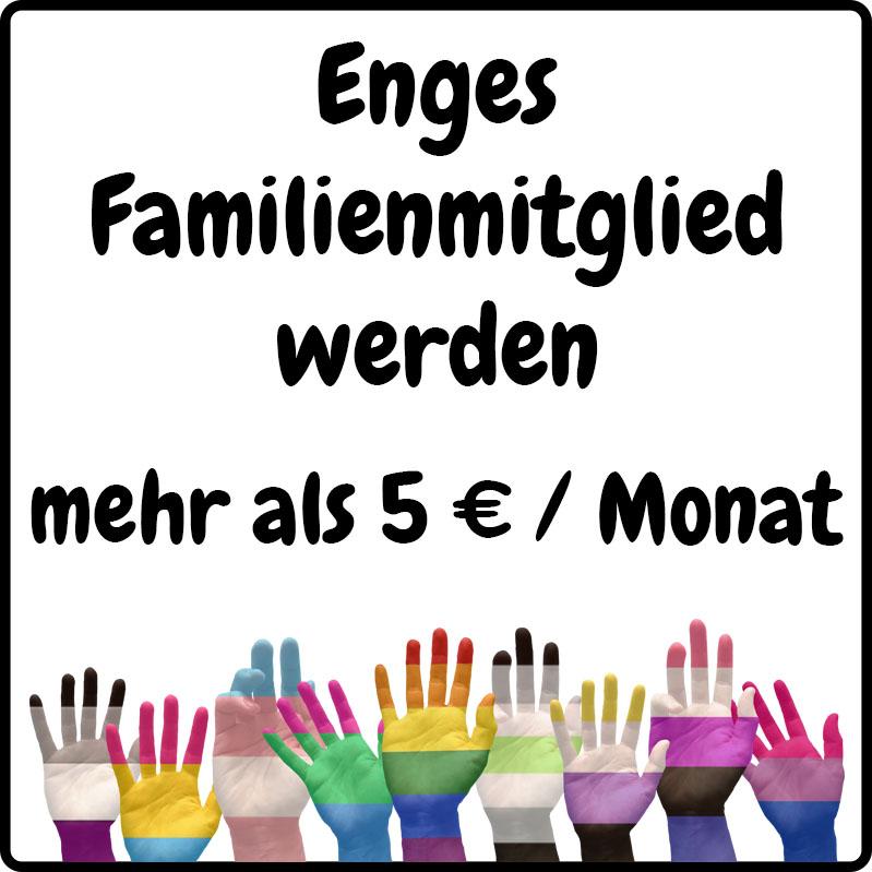 Enges Familienmitglied werden ab 6€ im Monat (Betrag frei wählbar)